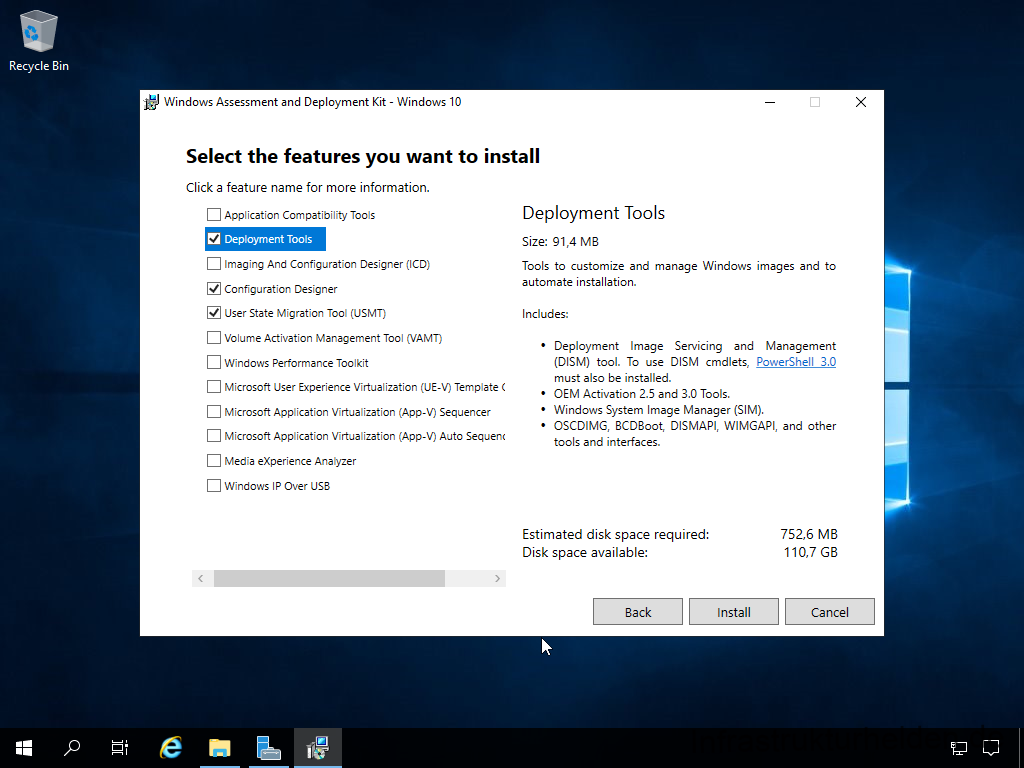 Install Windows Assessment and Deployment Kit - Select the features