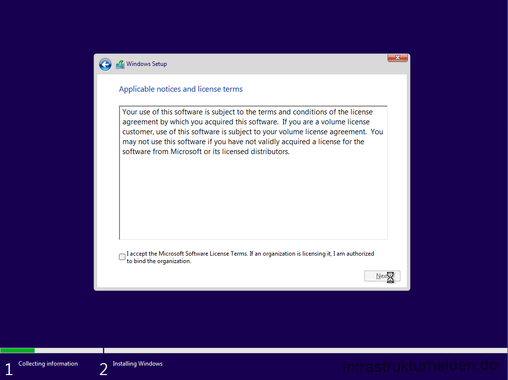 Collecting information  Windows Setup  Applicable notices and license terms  Your use of this software is subject to the terms and conditions of the license  agreement by which you acquired this software. If you are a volume license  customer, use of this software is subject to your volume license agreement. You  may not use this software if you have not validly acquired a license for the  software from Microsoft or its licensed distributors.  I accept the Microsoft Software License Terms. If an organization is licensing it, I am authorized  to bind the organization.  Installing Windows
